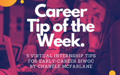 5 Virtual Internship Tips for Early-Career BIWOC
